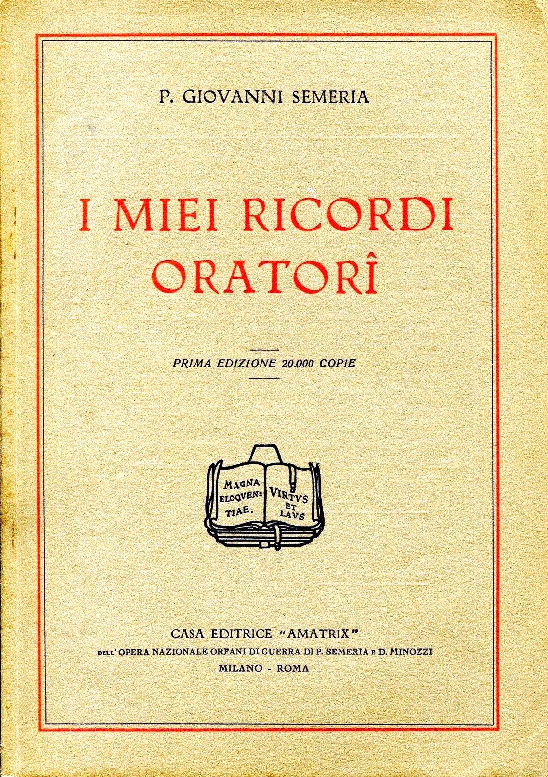 """""""I miei ricordi oratori"""" (1927)"""