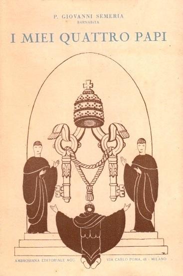 """""""I miei quattro Papi (Leone XIII e Pio X)"""", Parte I (1930)"""