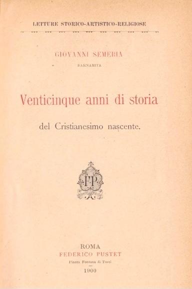 Venticinque anni di storia del Cristianesimo nascente(1900)